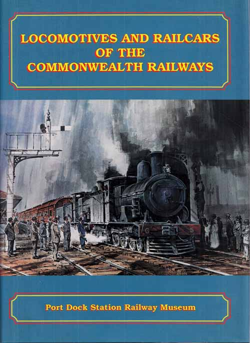 Image for Locomotives and Railcars of the Commonwealth Railways