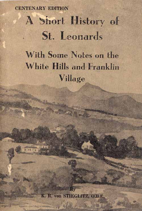 Image for A Short History of St Leonards (with some notes on the White Hills and Franklin Village)