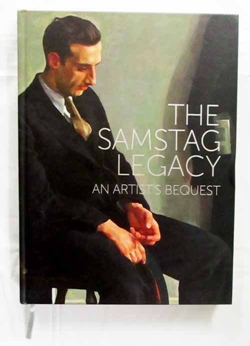 Image for The Samstag Legacy.  An Artist's Bequest