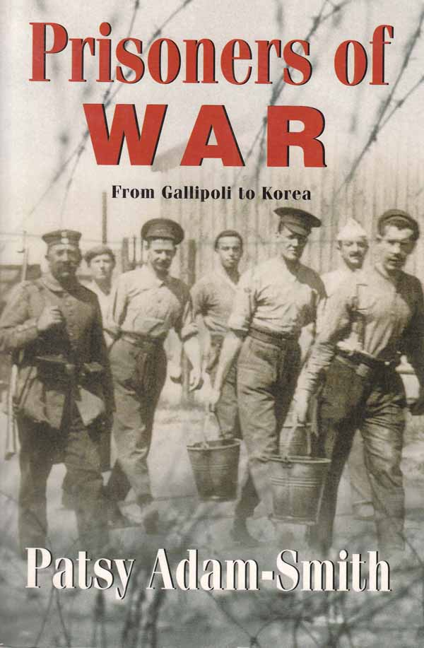 Image for Prisoners of War.  From Gallipoli to Korea