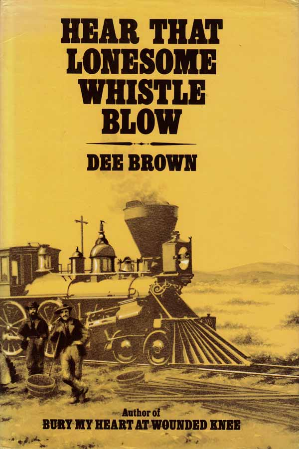 Image for Hear That Lonesome Whistle Blow.