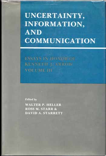 Image for Uncertainty, Information, and Communication: Essays in Honor of Kenneth J. Arrow Volume III