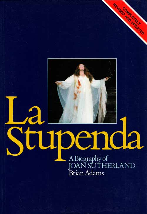 Image for La Stupenda: A Biography of Joan Sutherland