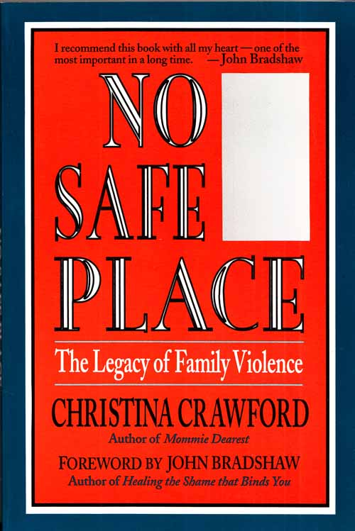 Image for No Safe Place The Legacy of Family Violence