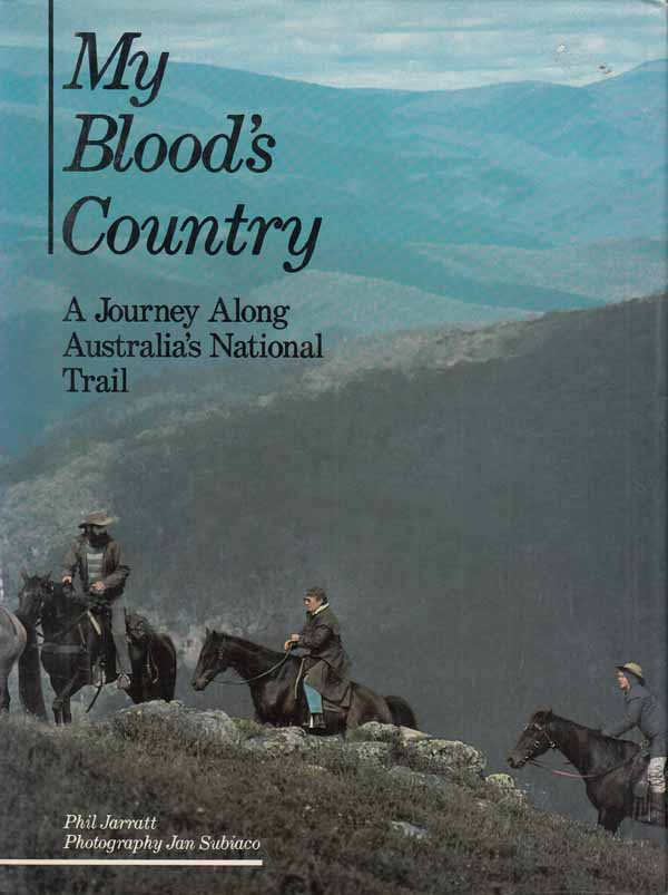 Image for My Blood's Country.  A Journey Along Australia's National Trail.