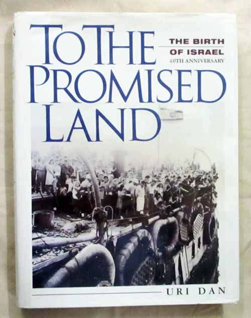 Image for To The Promised Land The Birth of Israel