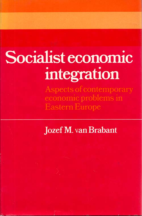 Image for Socialist Economic Integration: Aspects of contemporary economic problems in Eastern Europe
