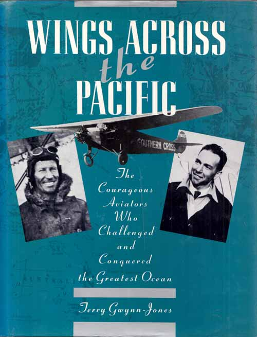 Image for Wings Across the Pacific. The Courageous Aviators Who Challenged and Conquered the Greatest Ocean