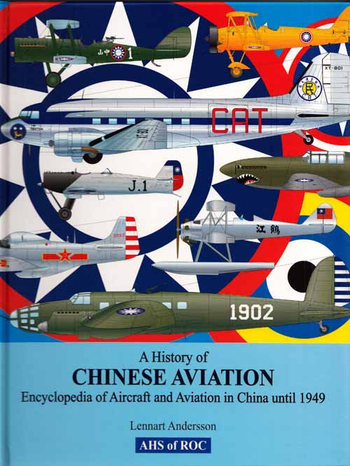 Image for A History of Chinese Aviation. Encyclopedia of Aircraft and Aviation in China until 1949