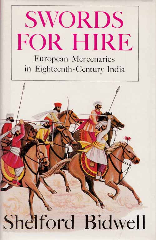 Image for Swords for Hire. European Mercenaries in Eighteenth-Century India