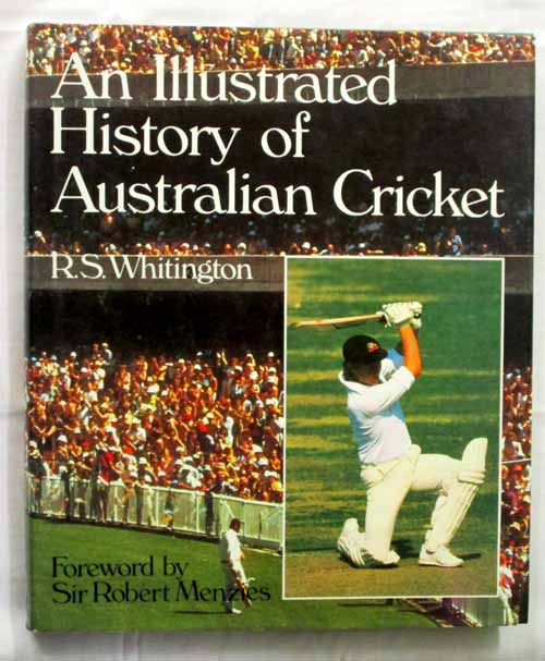 Image for An Illustrated History of Australian Cricket
