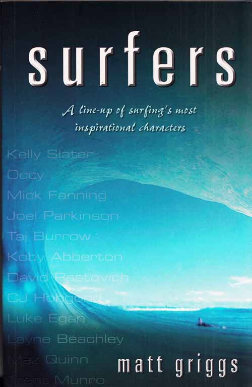 Image for Surfers A Line-up of Surfings Most Inspirational Characters