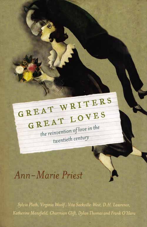 Image for Great Writers Great Loves The Reinvention of Love in the Twentieth Century