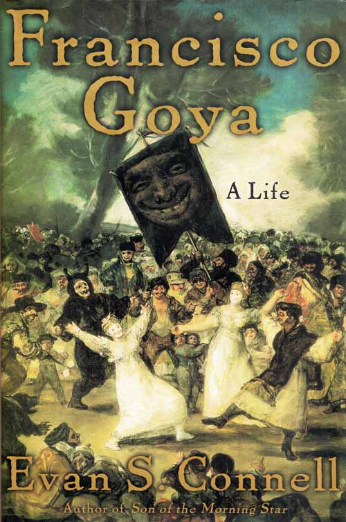 Image for Francisco Goya A Life