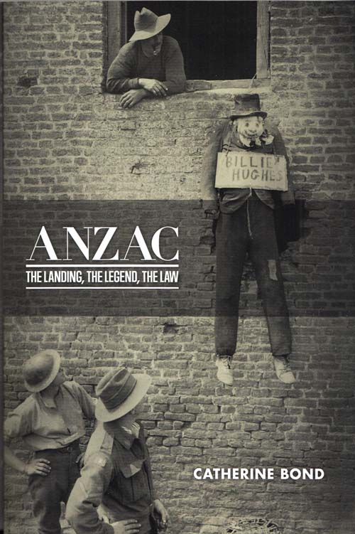 Image for Anzac: The Landing, The Legend, The Law