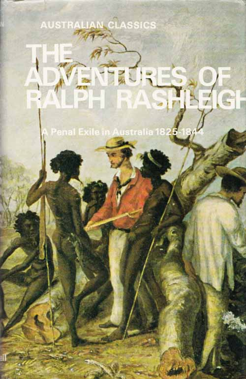 Image for The Adventures of Ralph Rashleigh. A Penal Exile in Australia 1825-1844