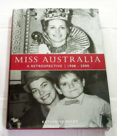 Image for Miss Australia : A Retrospective 1908 - 2000