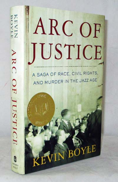 Image for Arc of Justice. A Saga of Race, Civil Rights, and Murder in the Jazz Age