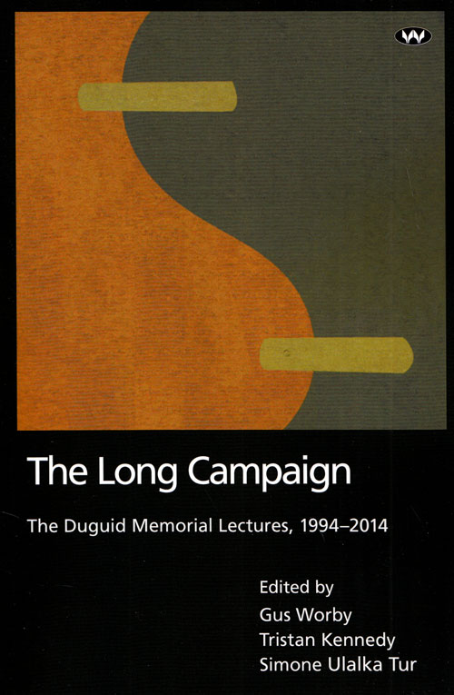 Image for The Long Campaign The Duguid Memorial Lectures 1994-2014