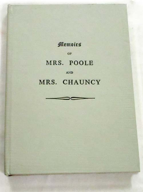 Image for Memoirs of Mrs. Poole and Mrs. Chauncy