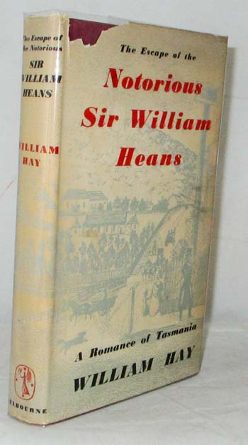 Image for The Escape of the Notorious Sir Willam Heans (and the Mystery of Mr Daunt)