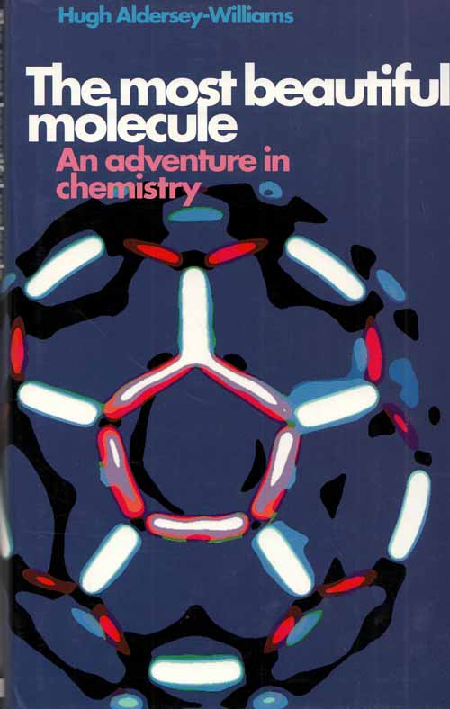 Image for The Most Beautiful Molecule.  An Adventure in Chemistry