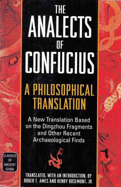 Image for The Analects of Confucius.  A Philosophical Translation.