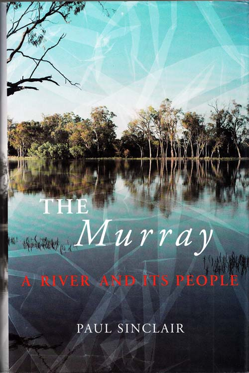 Image for The Murray : A River and Its People