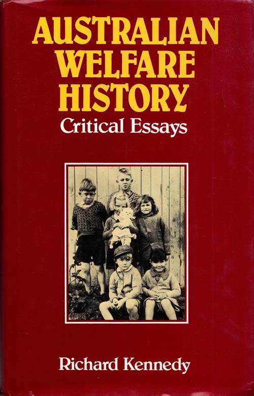 Image for Australian Welfare History.  Critical Essays