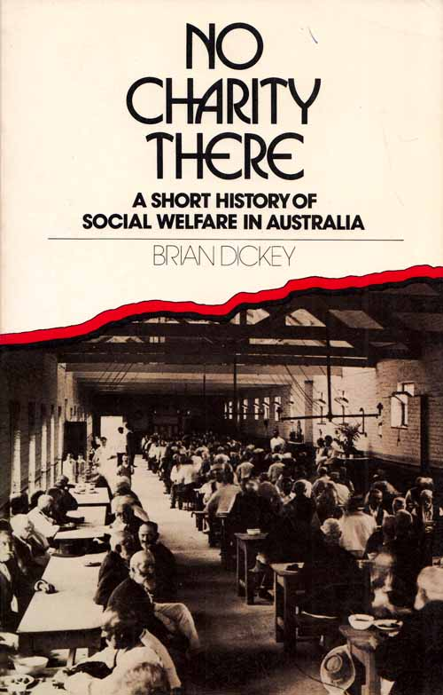 Image for No Charity There.  A Short History of Social Welfare in Australia