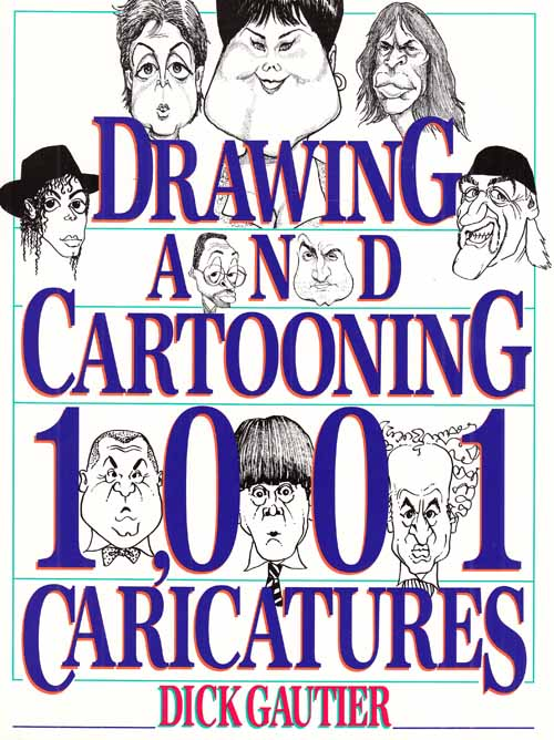 Image for Drawing and Cartooning 1001 Caricatures.