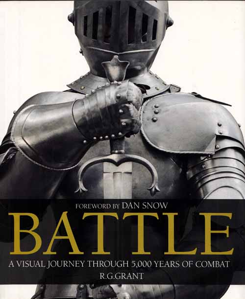 Image for Battle.  A Visual Journey Through 5000 years of Combat.