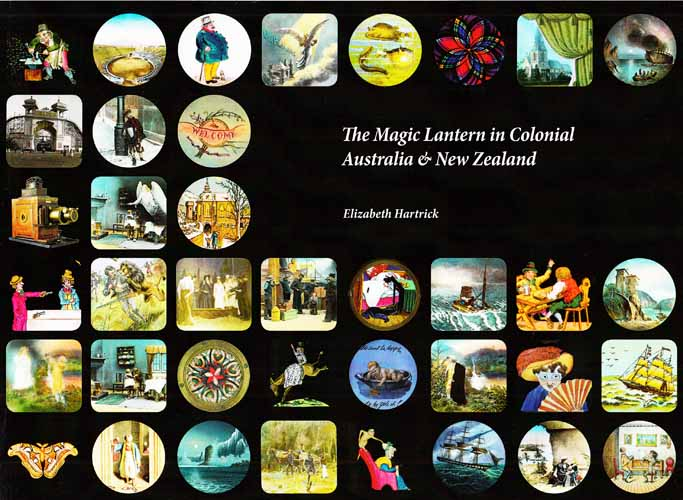 Image for The Magic Lantern in Colonial Australia and New Zealand
