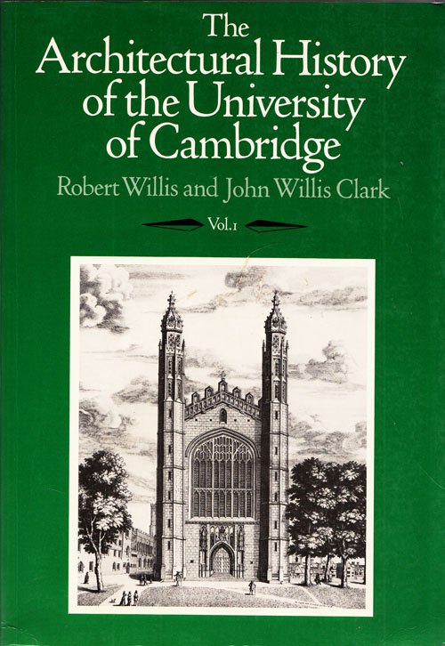 Image for The Architectural History of the University of Cambridge Volume 1