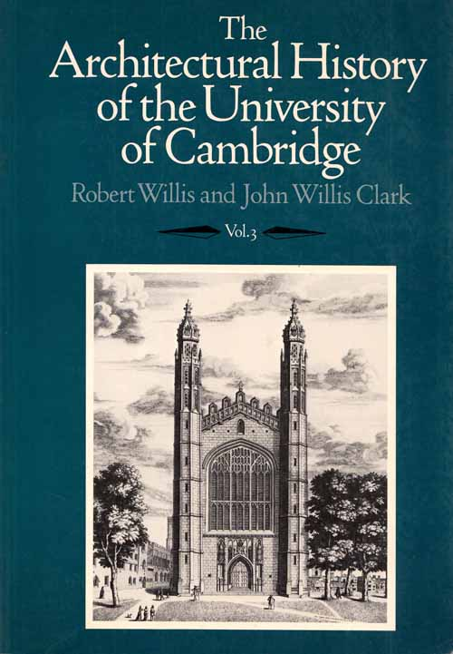 Image for The Architectural History of the University of Cambridge Volume 3