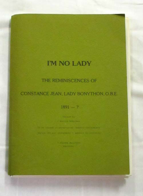 Image for I'm No Lady. The Reminiscences of Constance Jean, Lady Bonython, O.B.E.
