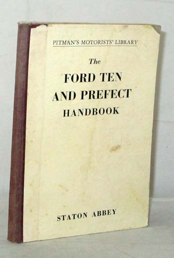 Image for The Ford Ten and Prefect Handbook