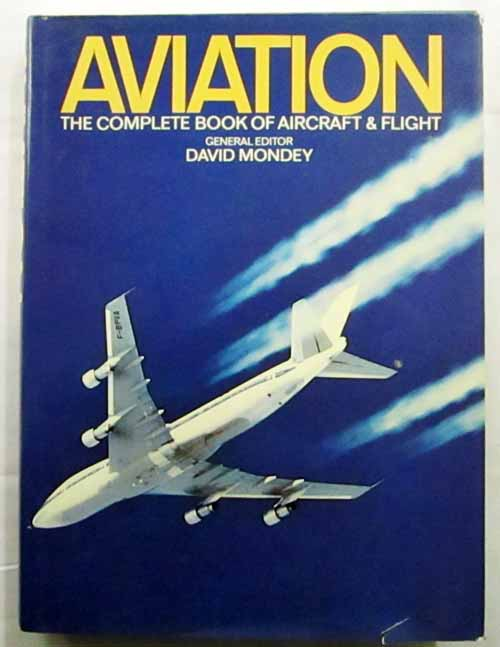 Image for Aviation.  The Complete Book of Aircraft and Flight