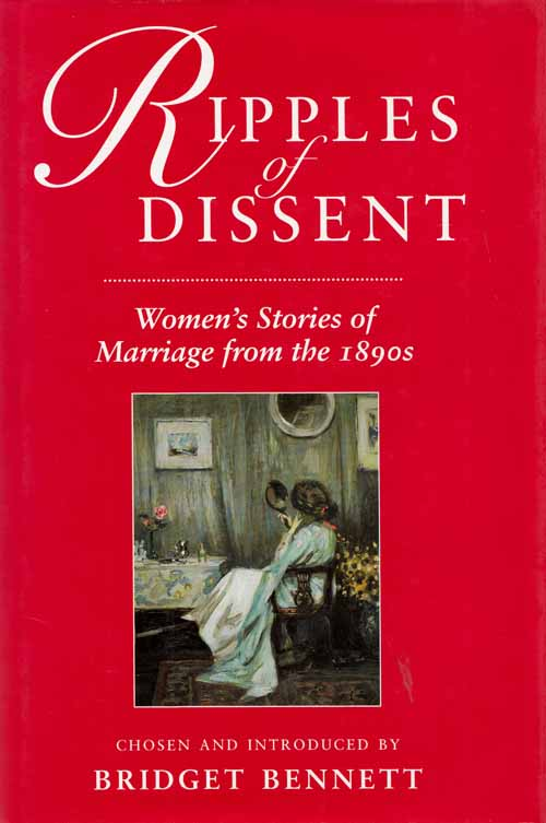 Image for Ripples of Dissent.  Women's Stories of Marriage from the 1890s