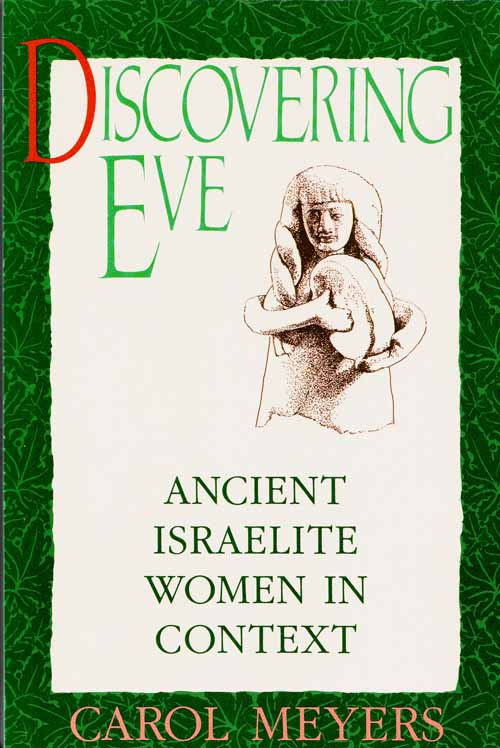 Image for Discovering Eve. Ancient Israelite Women in Context
