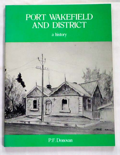 Image for Port Wakefield and District A History Commemorating A Century of Local Government