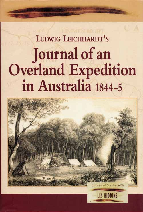 Image for Journal of an Overland Expedition in Australia from Moreton Bay to Port Essington..During the Years 1844-1845