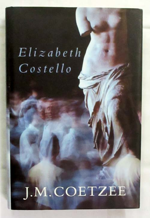 Image for Elizabeth Costello Eight Lessons (signed copy)