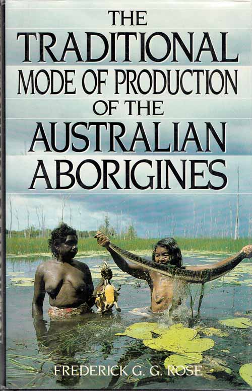 Image for The Traditional Mode of Production of the Australian Aborigines