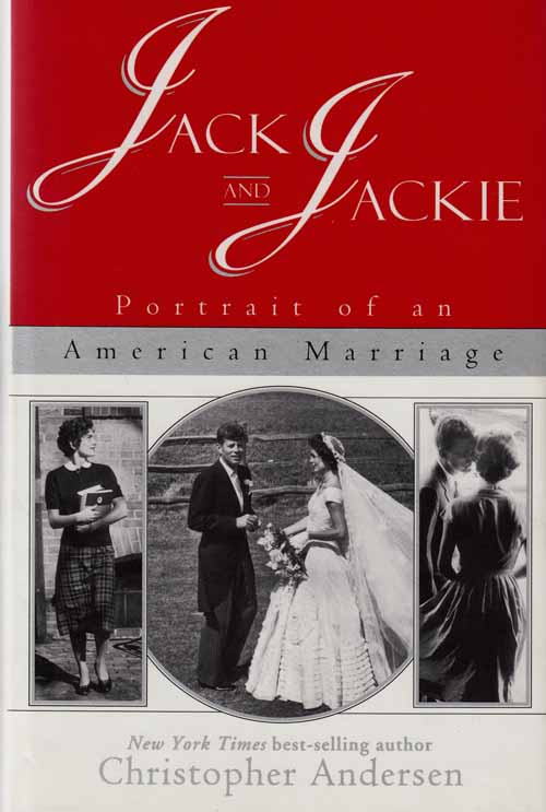 Image for Jack and Jackie.  Portrait of an American Marriage