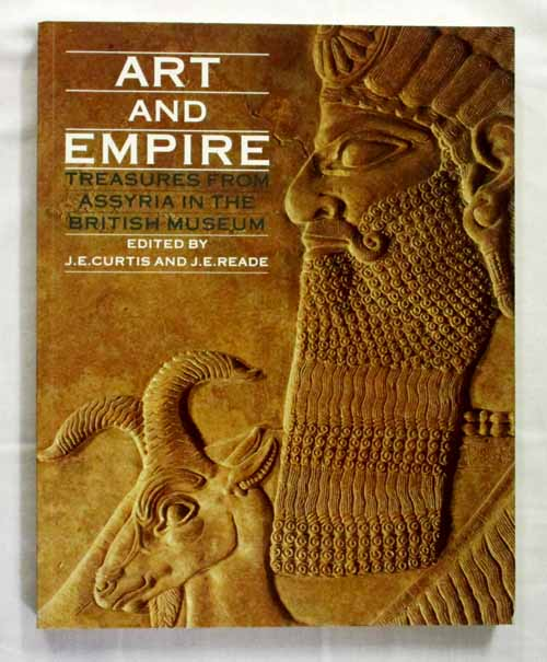 Image for Art and Empire.  Treasures From Assyria in the British Museum.