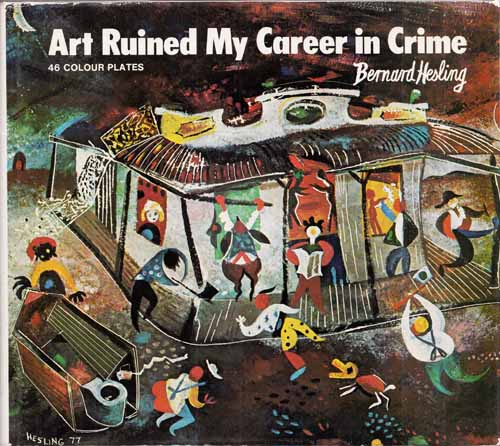 Image for Art Ruined my Career in Crime (Signed by Author)
