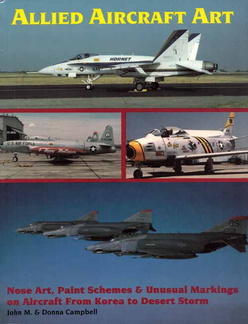 Image for Allied Aircraft Art.  Nose Art, Paint Schemes & Unusual Markings on Aircraft from Korea to Desert Storm