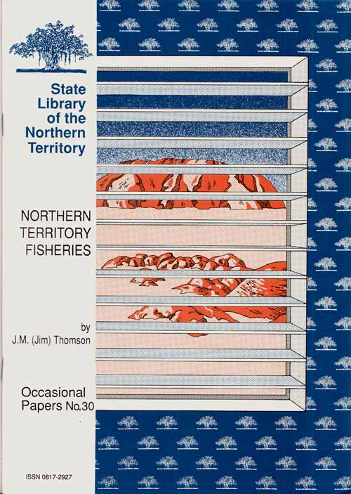 Image for Northern Territory Fisheries [State Library of the Northern Territory Occasional Papers No 30]