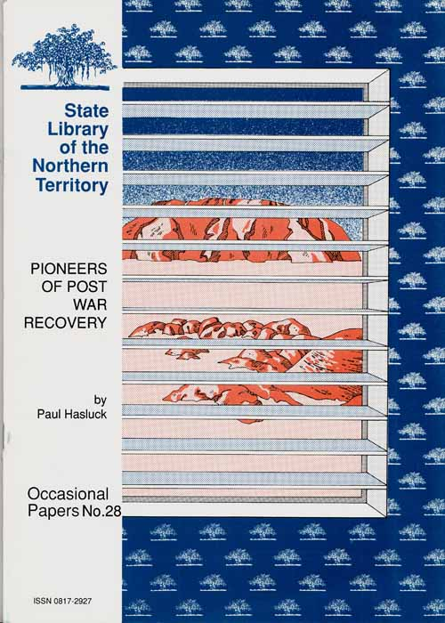 Image for Pioneers of Post War Recovery [State Library of the Northern Territory Occasional Papers No 28]